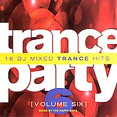 The Happy Boys: Trance Party, Vol. 6