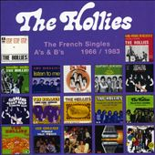 The Hollies: French Singles A's & B's 1966-1983