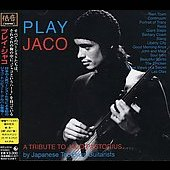 Various Artists: Play Jaco: A Tribute to Jaco Pastorius