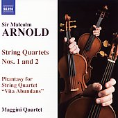 Arnold: String Quartets no 1 & 2, etc / Maggini Quartet