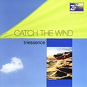 Triessence: Catch the Wind