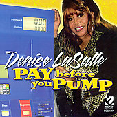 Denise LaSalle: Pay Before You Pump