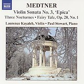 Medtner: Complete Works for Violin and Piano Vol 1