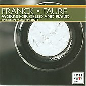Franck, Faure: Works for Cello and Piano / Klein, Melinte
