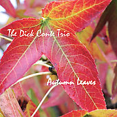 Dick Conte: Autumn Leaves *