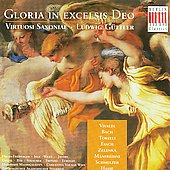 Gloria in excelsis Deo - Vivaldi, Bach, Zelenka, etc / G&uuml;ttler, et al