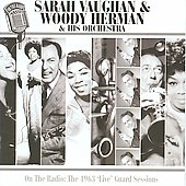 Woody Herman/Sarah Vaughan: On the Radio: 1963 Live