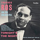 Edmundo Ros: Tonight's the Night: Decca Rarities