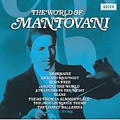 Mantovani: The World of Mantovani [Decca]