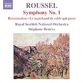 Albert Roussel: Symphony no 1, R&eacute;surrection
