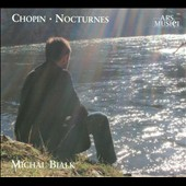 Chopin: Nocturnes / Michal Bialk, piano