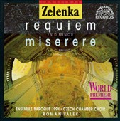 Zelenka: Miserere in Cm; Requiem in Dm