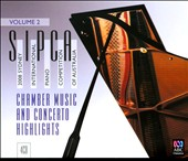 2008 Sydney International Piano Competition of Australia, Vol. 2: Chamber Music & Concerto Highlights
