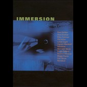 Immersion / Merzbow, Meredith Monk, Pamela Z, Paul Dresher, Lukas Ligeti, Carl Stone et al. [DVD Audio]