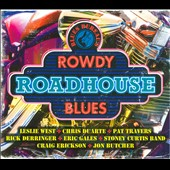 Various Artists: Blues Bureau's Rowdy Roadhouse Blues [Digipak]