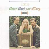 Peter, Paul and Mary: Moving