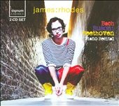 James:Rhodes - Bach, Busoni, Beethoven Recital
