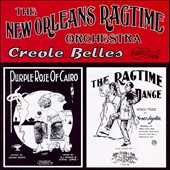 The New Orleans Ragtime Orchestra: Creole Belles