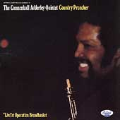 Cannonball Adderley: Country Preacher: