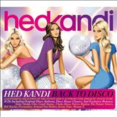 Various Artists: Hed Kandi: Back to Disco 2011