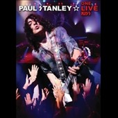 Paul Stanley: One Live Kiss *