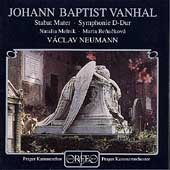Vanhal: Stabat Mater, Symphonie D-Dur / Neumann, et al