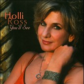 Holli Ross: You'll See