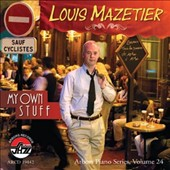 Louis Mazetier: My Own Stuff