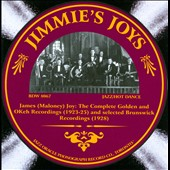 Jimmie's Joys/Jimmie Joy: Jimmie's Joys: The Complete Golden and OKeh Recordings 1923-1925