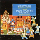 Rachmaninov: Symphonic Dances; Vocalise / Dallas SO - Donald Johanos