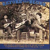 Various Artists: Before the Blues, Vol. 2: The Early American Black Music Scene