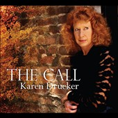 Karen Drucker: The  Call