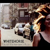 Whitehorse: The Fate of the World Depends on This Kiss [Digipak]
