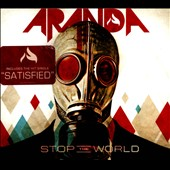 Aranda: Stop the World [Digipak] *