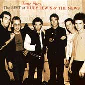 Huey Lewis & the News: Time Flies: The Best of Huey Lewis & the News