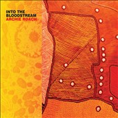 Archie Roach: Into the Bloodstream