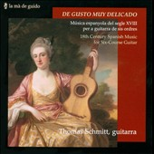 De Gusto Muy Delicado - works for guitar by Moretti, Ferendierre, Guzman / Thomas Schmitt, guitar