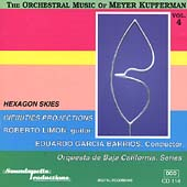 The Orchestral Music of Meyer Kupferman Vol 4