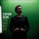 Stéphan Rizon: From Mars with Love *