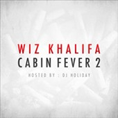 Wiz Khalifa: Cabin Fever, Vol. 2