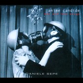 Daniele Sepe: Anime Candide: War and Love Songs
