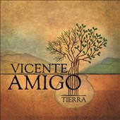 Vicente Amigo: Tierra *
