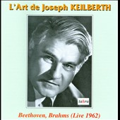 The Art of Joseph Keilberth: Beethoven: Piano Concerto no 5; Brahms: Symphony no 4 / Wilhelm Backhaus, piano (live, 1962)