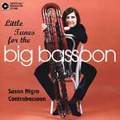 Little Tunes for the Big Bassoon / Susan Nigro, M. Lindeblad