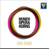 Fan Faire - The Munich Opera Horns play Stiegler, Bach, Gabrieli, Verdi, Piazzolla