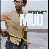 Mud [Original Motion Picture Soundtrack]