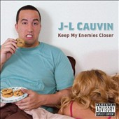 J-L Cauvin: Keep My Enemies Closer