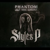 Styles P: Phantom and the Ghost [PA] [Digipak] *