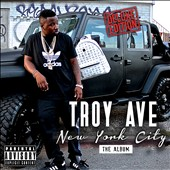 Troy Ave: New York City [PA] [Digipak]