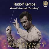 Rudolf Kempe - Vienna Philharmonic 'On Holiday'
